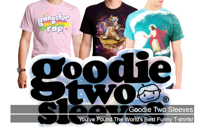 Goodie Two Sleeves Funny T-shirts