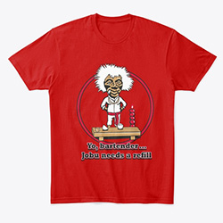 Major League Yo Bartender, Jobu needs a refill T-shirt