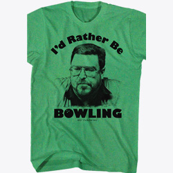I'd Rather Be Bowling Big Lebowski T-Shirt